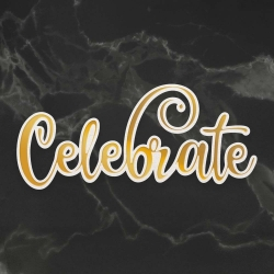 Couture Creations Celebrate Cut, Foil and Emboss Die